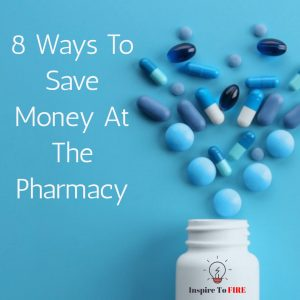 Read more about the article 8 Ways To Save Money At The Pharmacy