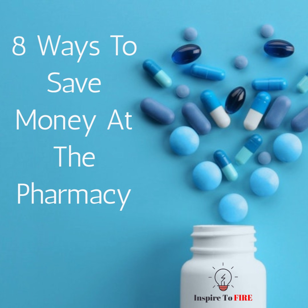 You are currently viewing 8 Ways To Save Money At The Pharmacy