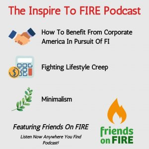 The Corporate Path To FI & Minimalism With Friends On FIRE