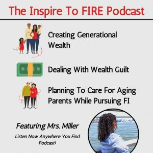 Generational Wealth & Wealth Guilt With Mrs. Miller